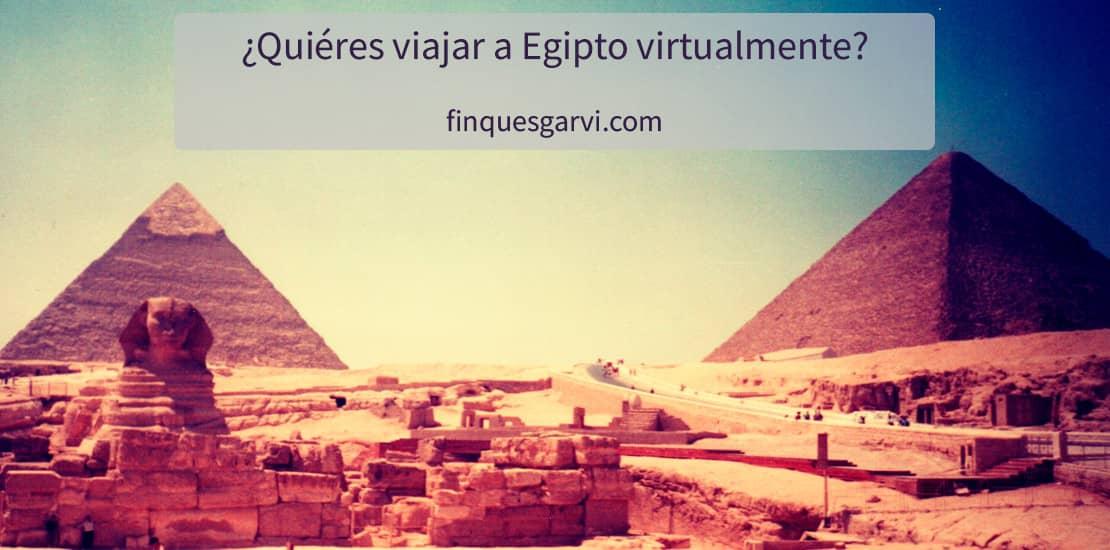 Viaja ahora a Egipto de forma virtual